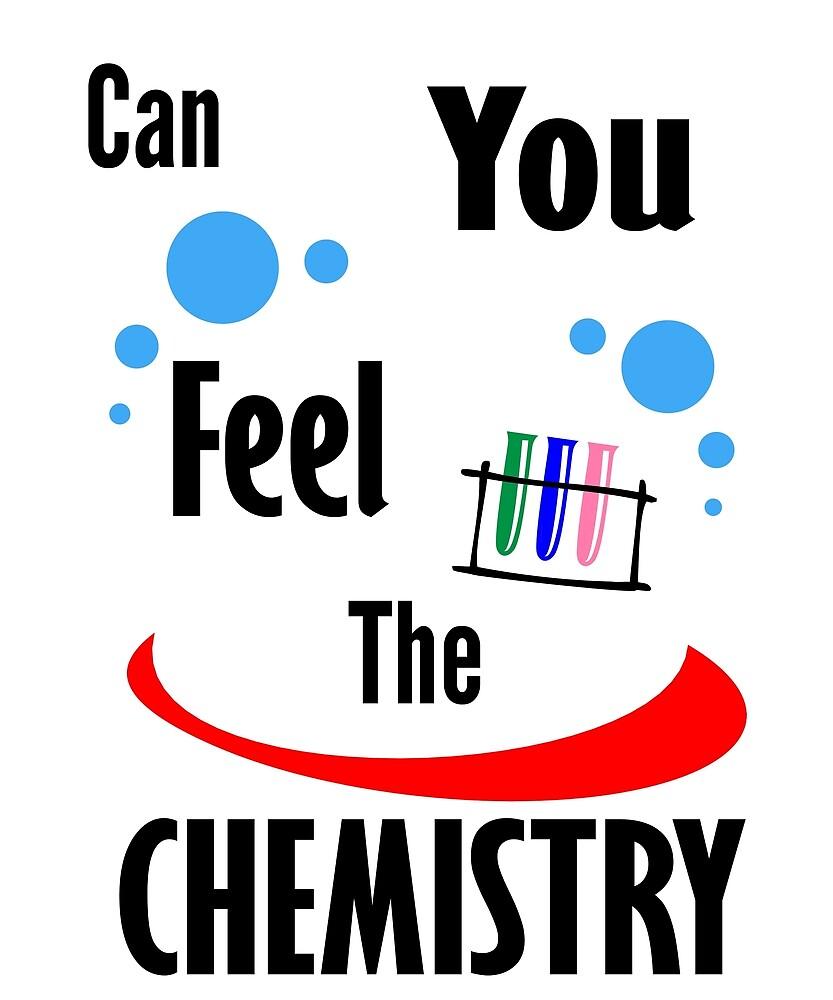 Feel the chemistry
