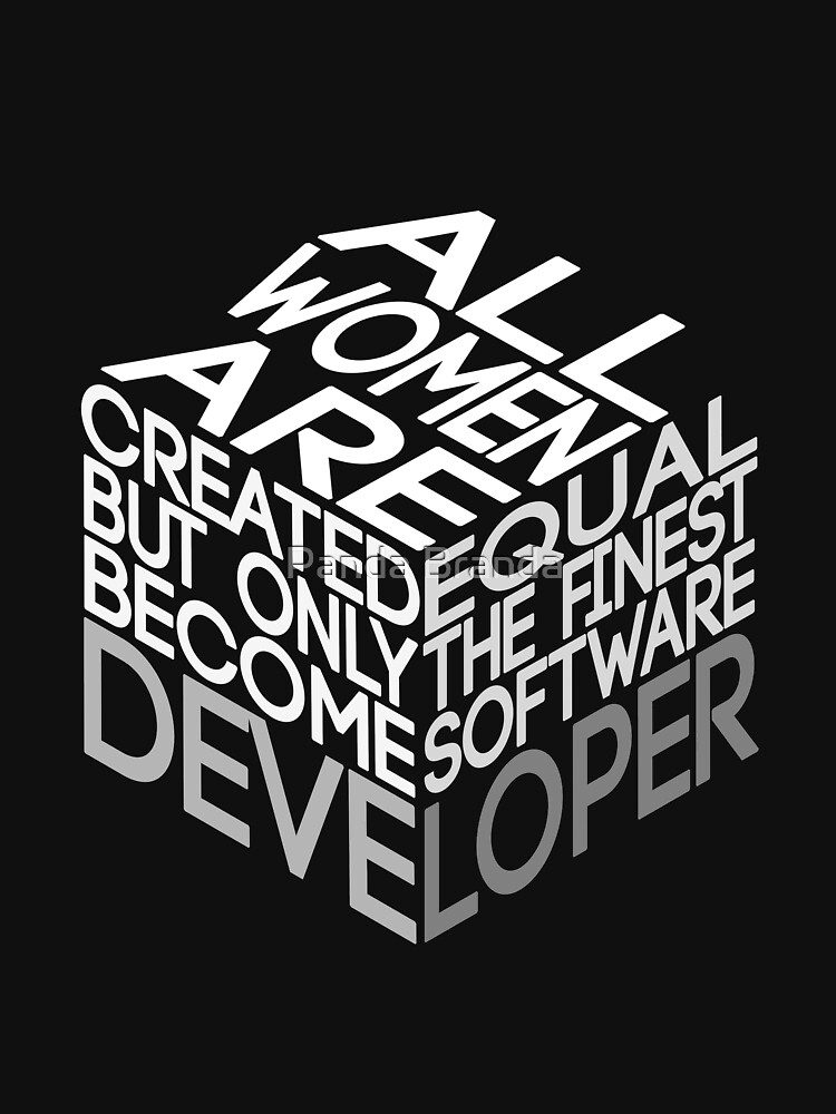 All Women Are Created Equal Art Design For Software Developers by CrusaderStore