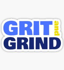 Grit and Grind Sticker