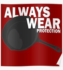 Always Wear Protection Poster