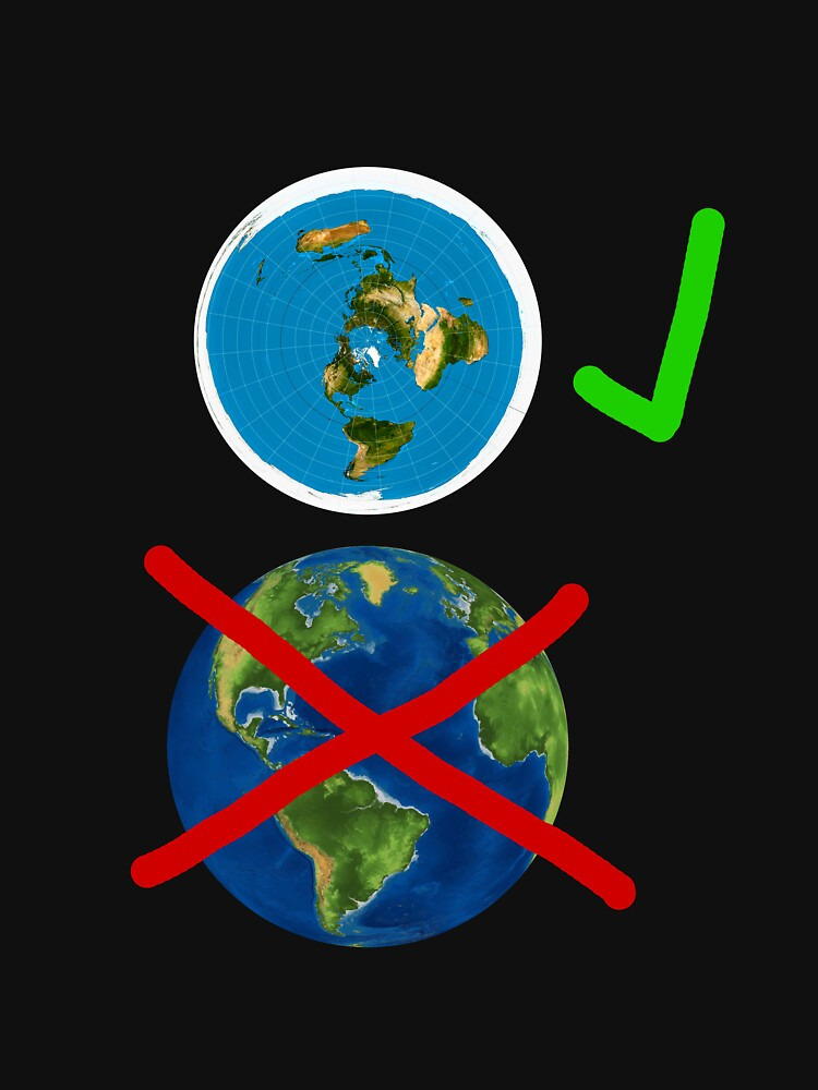 Flat Earther  by PETRIPRINTS