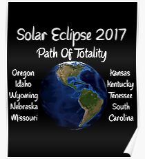 Awesome Solar Eclipse 2017 USA Path Of Totality Tshirt Poster