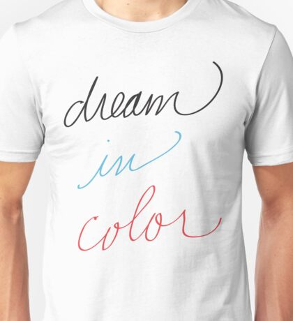 Dream in Color T-Shirt