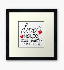 Love Holds Two Hearts Together Framed Print