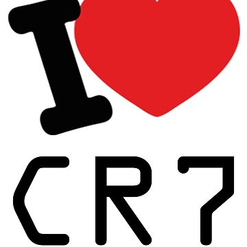 I LOVE CR7 by jesuspuig2013
