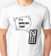 It's bowling time! T-Shirt
