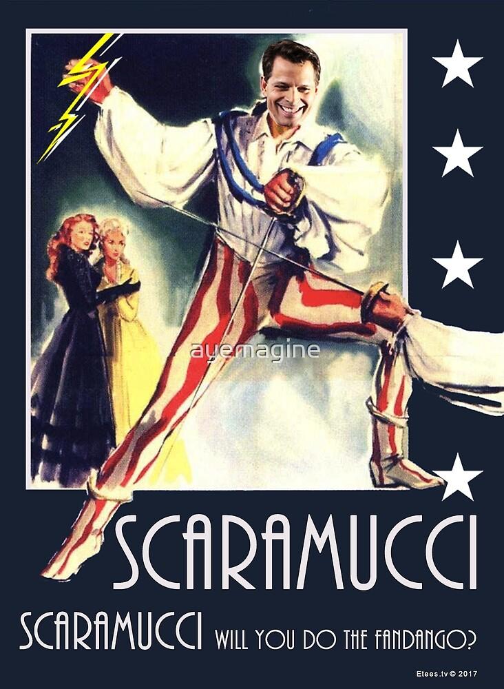 Scaramucci by ayemagine