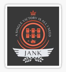 Jank Life V1 Sticker