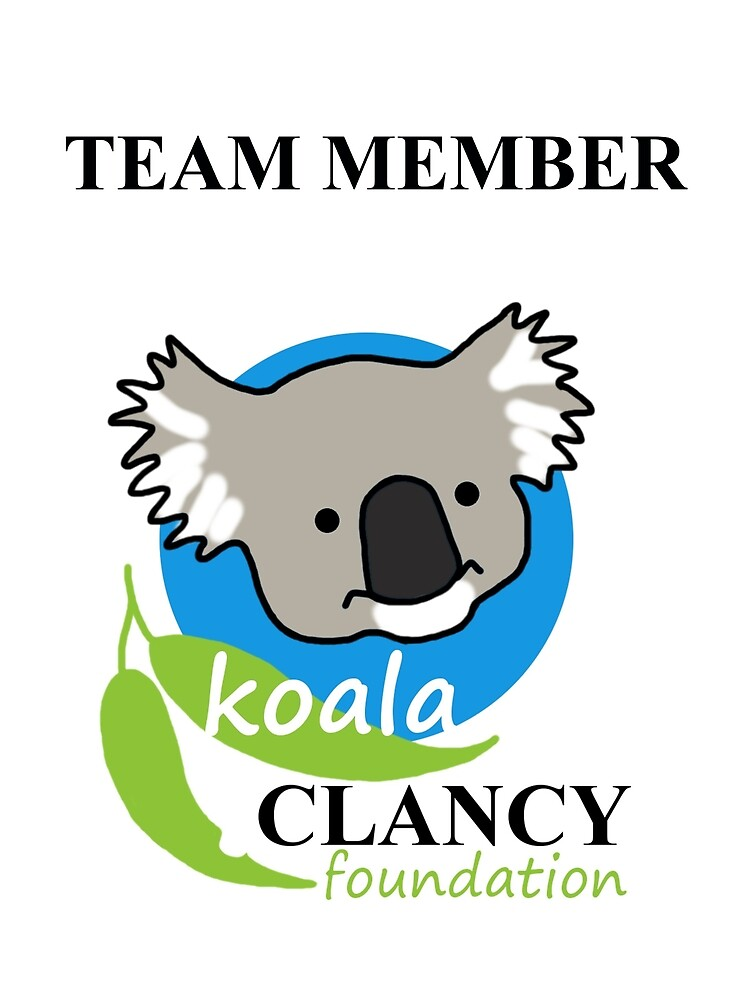 Koala Clancy Foundation Team Member - black text by Echidna  Walkabout