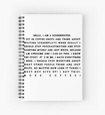 Hello I'm a screenwriter  Spiral Notebook
