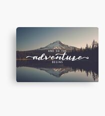 And So The Adventure Begins - Woods Trees Forest Mountain Wall Decor Canvas Print