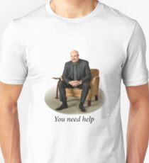 You Need Help - Dr. Phil (Redone Mask Edit) Unisex T-Shirt