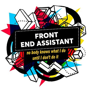 FRONT END ASSISTANT by Jabsonbaso