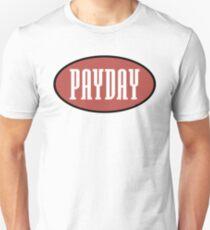 Camiseta unisex Logotipos de Payday logo - hogar de Jeru, show & AG, OC