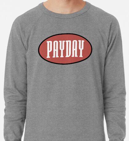 Payday records logo - home of Jeru, show & AG, O.C Lightweight Sweatshirt
