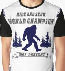 Bigfoot Hide and Seek - World Champion - Sasquatch- Yeti Graphic T-Shirt