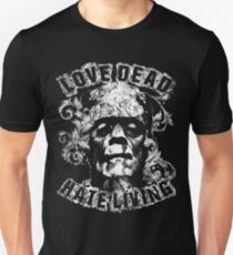 Love Dead Hate Living T-Shirt