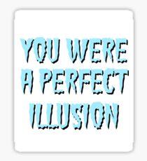 PERFECT ILLUSION  Sticker