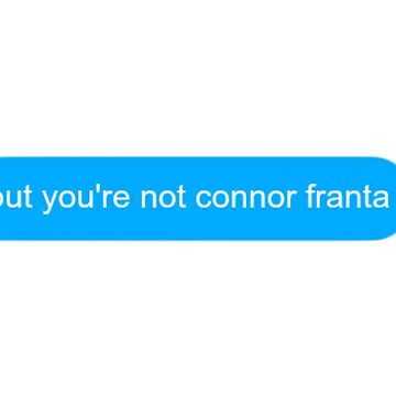 but you're not Connor Fanta by racheld31