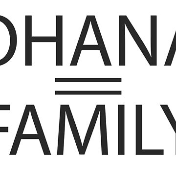 Ohana = Family by captaingmurd