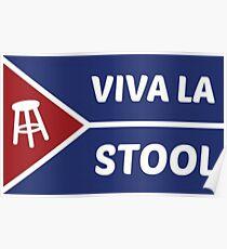 Viva La Stool Flag!! Poster