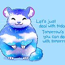 """""""Let's Just Deal With Today"""" Blue Sky Chinchilla by thelatestkate"""