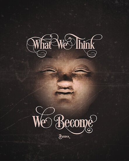 What We Think Become