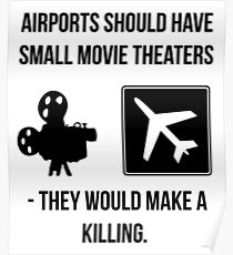 Airports and cinema Poster