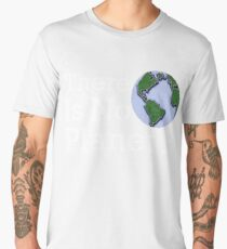 There Is No Planet B Men's Premium T-Shirt
