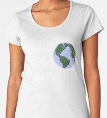 There Is No Planet B Women's Premium T-Shirt