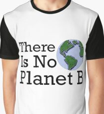 There Is No Planet B - Inverse Graphic T-Shirt