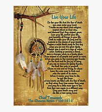 """Live Your Life"",Chief Tecumseh watercolor effect Photographic Print"