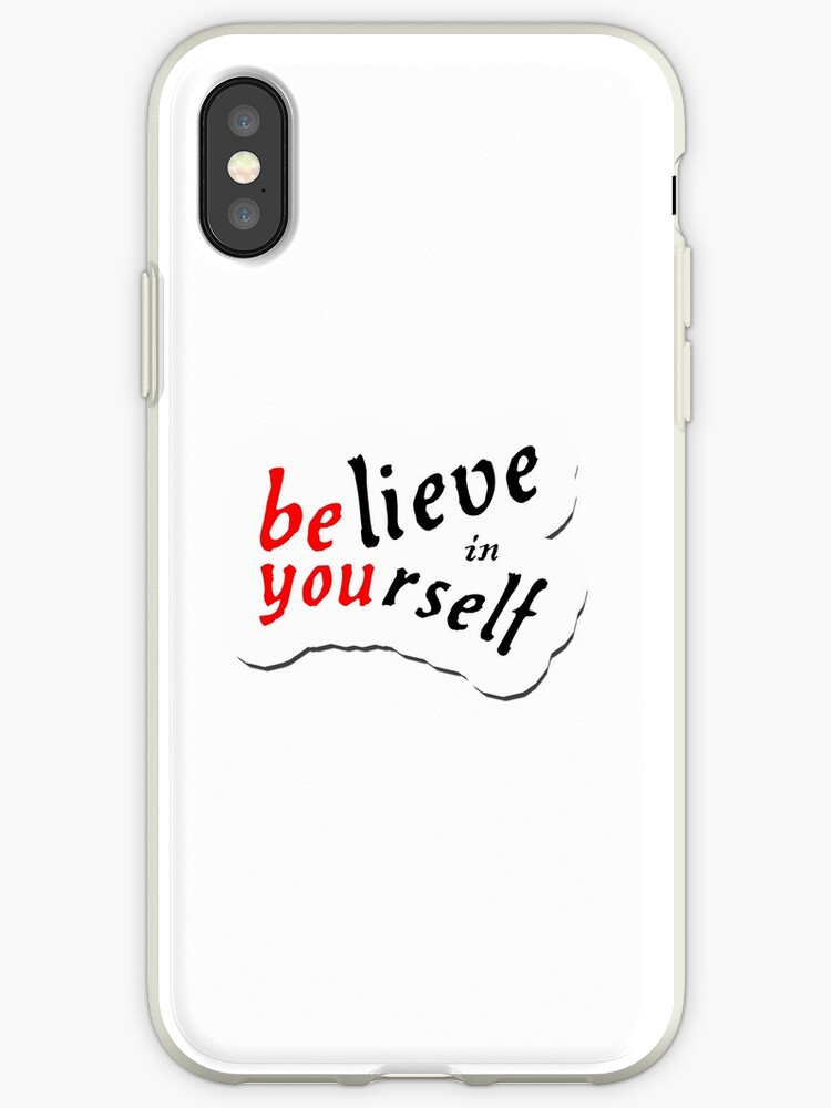 'Believe In Yourself STICKER' iPhone Case by YouTag
