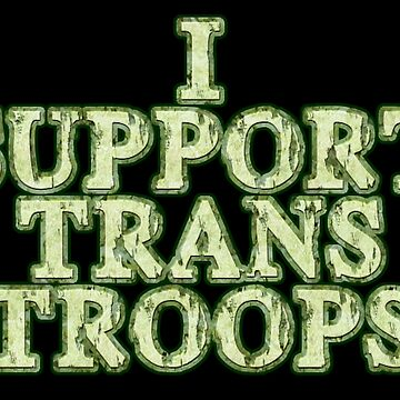 I Support Trans Troops by LGBTSmiles