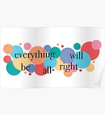 Everything Will Be All Right / Falsettos Dots Poster