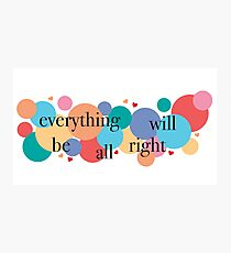 Everything Will Be All Right / Falsettos Dots Photographic Print