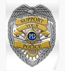 Support Your Police department Badge Poster