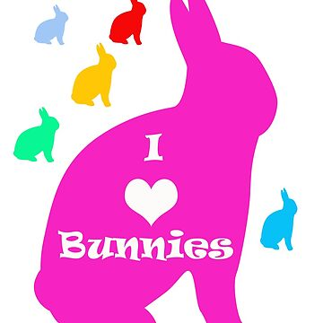 I Love Bunnies by artonomous13