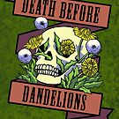 Death Before Dandelions by Eli Benik