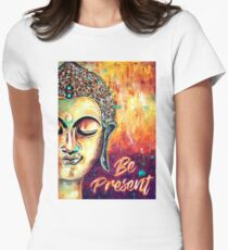 Be Present T-Shirt