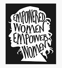 EMPoWERED WOMEN EMpower WOMEN - March 2018 Photographic Print