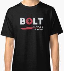 Bolt You Classic T-Shirt