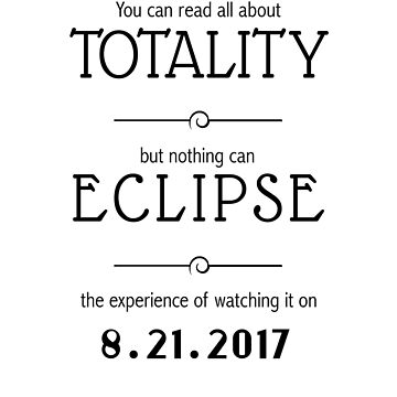 Solar Eclipse Totality 2017 T-Shirt by ShopDesignz