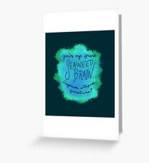 Seaweed Brain Greeting Card