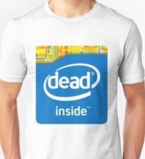 Intel Dead Inside Meme Unisex T-Shirt