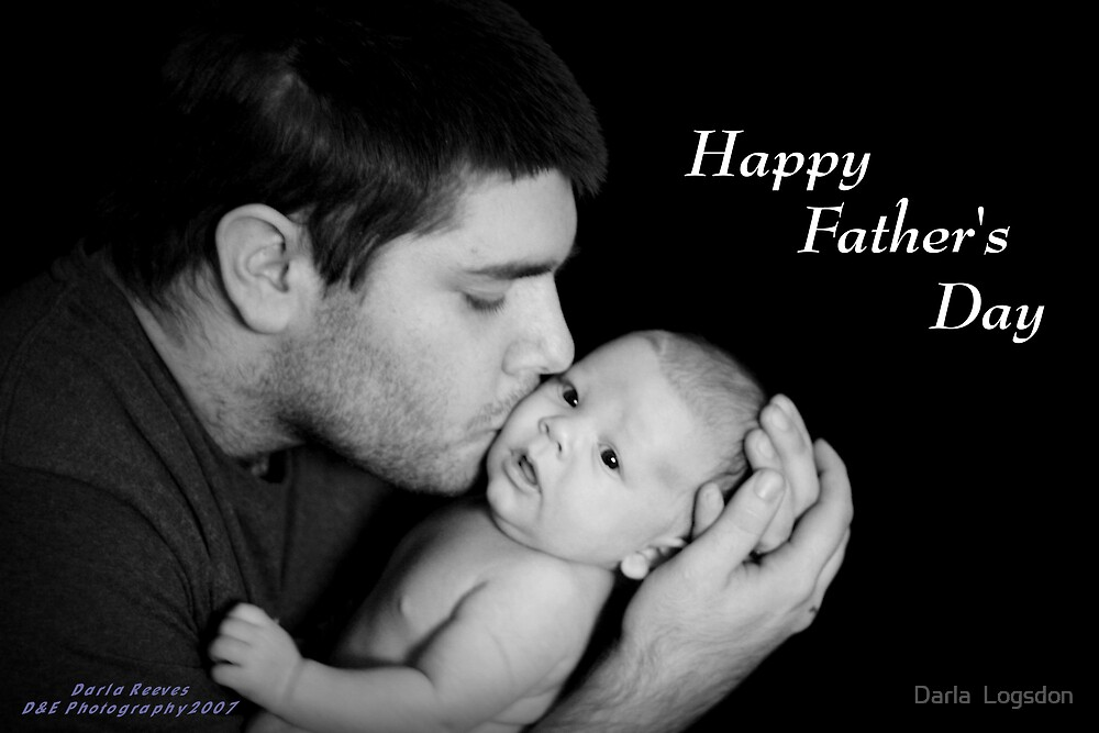 Happy Father's Day by Darla  Logsdon