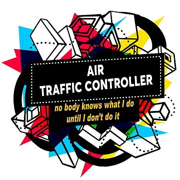 AIR TRAFFIC CONTROLLER by Bearfish