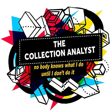THE COLLECTION ANALYST by Bearfish