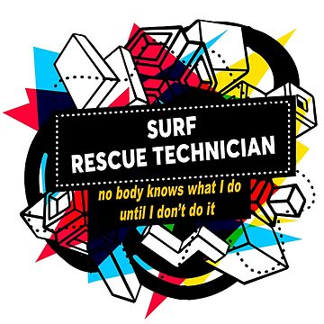 SURF RESCUE TECHNICIAN by Bearfish