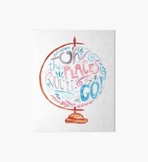 Oh The Places You'll Go - Typography Vintage Globe in Pink Blue Grey Art Board